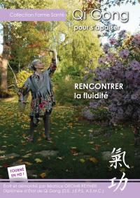 Qi qong pour s'apaiser - fluidite - dvd
