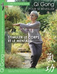 Qi gong - pour se reveiller - stimuler le corps et le mental  - dvd