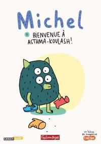 Michel - bienvenue a asthma koulash ! - dvd