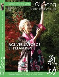 Qi gong - pour se reveiller - activer la force et l'elan de vie - dvd