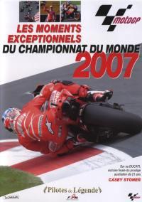 Championnat monde moto 07-dvd  les moments exceptionnels