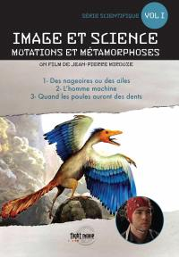 Image et science - mutations et metamorphoses - v1 - dvd