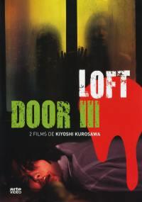Kiyoshi kurosawa - loft + door iii - 2 dvd