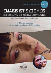Image et science - mutations et metamorphoses - v2 - dvd