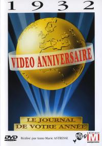 Video anniversaire 1932 - dvd
