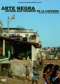 Arte negra - dvd  voyage aux sources capoeira