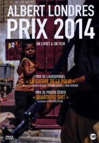 Albert londres - prix 2014 - dvd