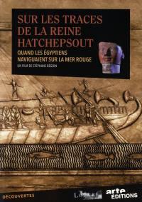 Egypte. sur les traces de la reine hatshepsout