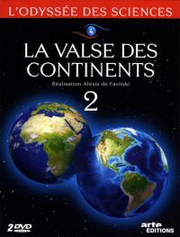 Valse des continents - odyssee des sciences v2 - 2 dvd