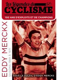 Sous le soleil d'eddy merckx - les legendes du cyclisme - dvd