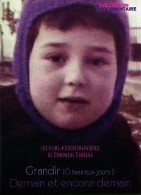 O grandir - demain et encore demain -  2 dvd
