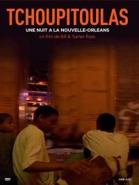 Tchoupitoulas - dvd