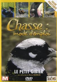 Petit gibier - chasse mode d'emploi - dvd