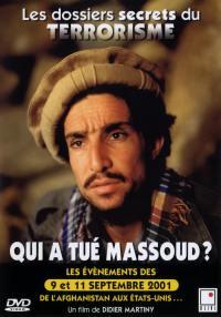 Afghanistan. qui a tue massoud ? - dvd