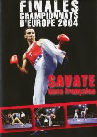 Savate boxe francaise - dvd  finales championnat europe 04