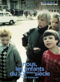 Nous les enfants du xxeme siecle - dvd