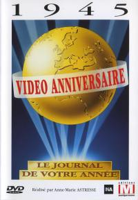 Video anniversaire 1945 - dvd