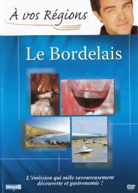 A vos regions : bordelais -dvd
