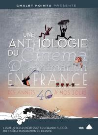 Anthologie du cinema d'animation en france des annees 40 a nos jours - 2 dvd