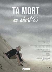Ta mort en short(s) - dvd