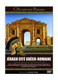 Les civilisations perdues  - jerash cite greco - romaine - dvd