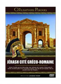 Les civilisations perdues  - jerash cite greco - romaine - dvd