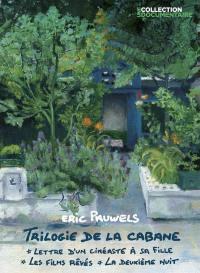 Trilogie de la cabane (la) - dvd