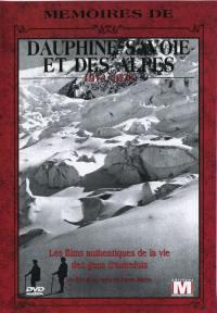 Dauphine savoie et alpes - dvd  memoires