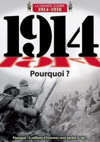 1914 - pourquoi ? - dvd