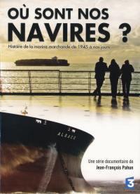 Ou sont nos navires ? - dvd