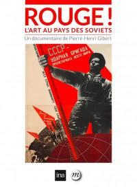 Rouge ! l'art au pays des soviets - dvd