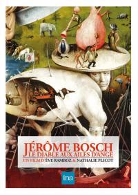 Jerome bosch - le diable aux ailes d'ange - dvd