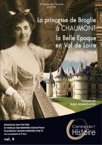 O centre de l histoire - princesse de broglie a chaumont(la) vol 4 - dvd