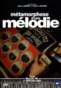 Metamorphose d'une melodie - dvd