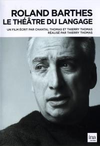 Roland barthes (1915-1980) le theatre du langage - dvd