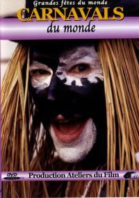 Carnavals du monde - dvd