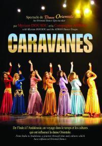 Caravanes - dvd  spectacle danse orientale