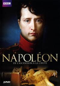 Napoleon - de l'ascension À la chute - 2 dvd