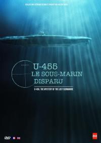 U-455 le sous-marin disparu - dvd