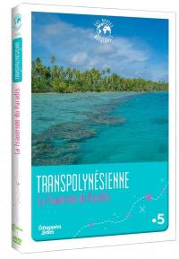 Echappees belles - transpolynesienne - dvd