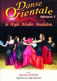 Danse orientale deb 3 - dvd  le style arabo andalou