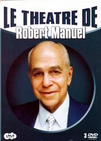 Theatre de robert manuel-3dvd-le theatre de