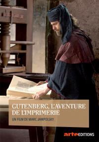 Gutenberg l'aventure de l'imprimerie - dvd