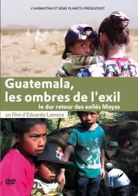 Guatemala, les ombres de l'exil - dvd