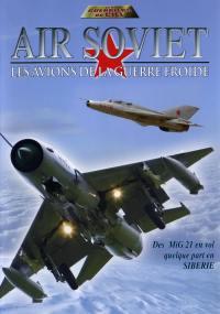 Air soviet - dvd  les avions de la guerre froide