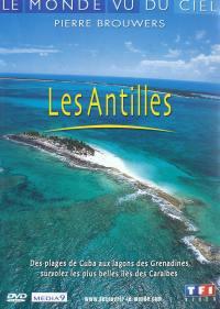 Antilles - le monde vu du ciel - dvd