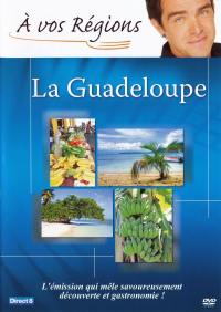 A vos regions : guadeloupe-dvd