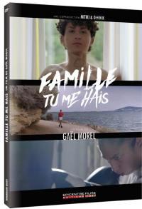 Famille tu me hais - dvd