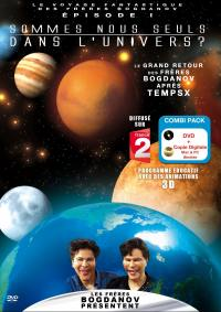 Sommes-nous seuls dans l'univers -voyage fantastique des bogdanov - dvd