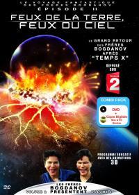 Feux terre, feux du ciel - voyage fantastique des bogdanov - dvd